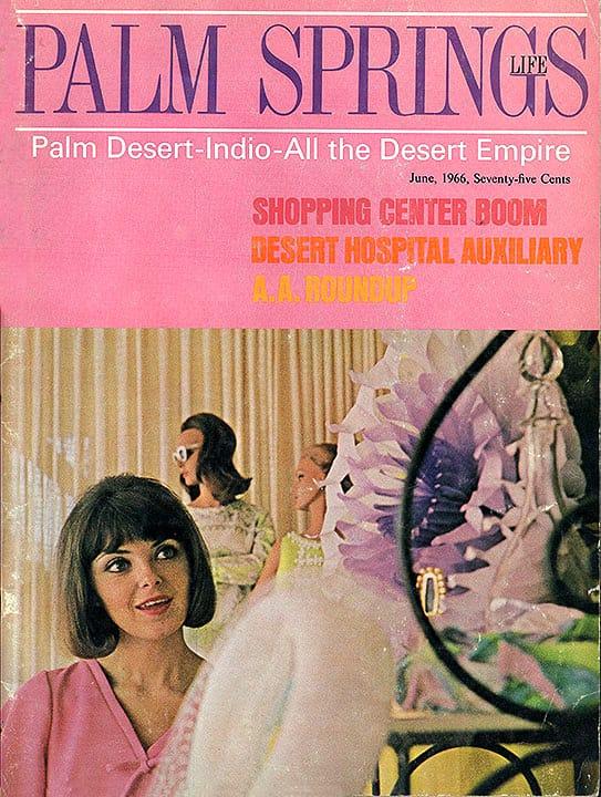 Palm Springs Life magazine - June 1966
