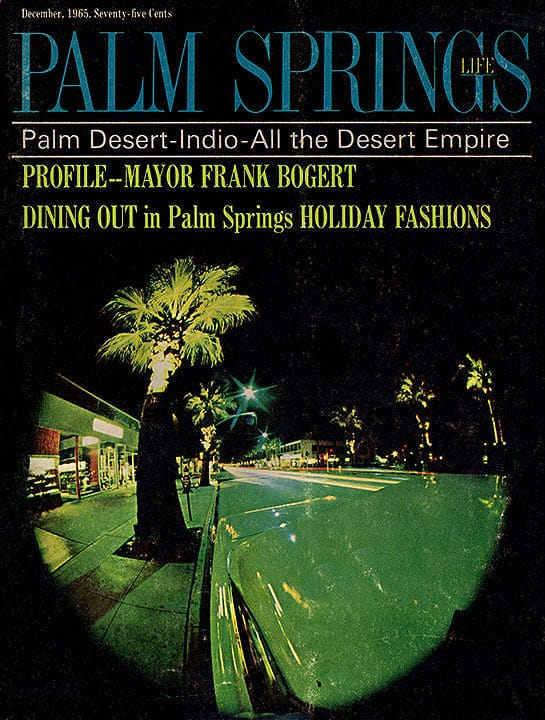 Palm Springs Life magazine - December 1965