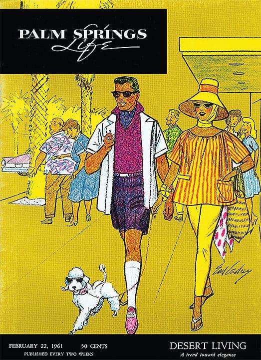 Palm Springs Life magazine - February 22 1961