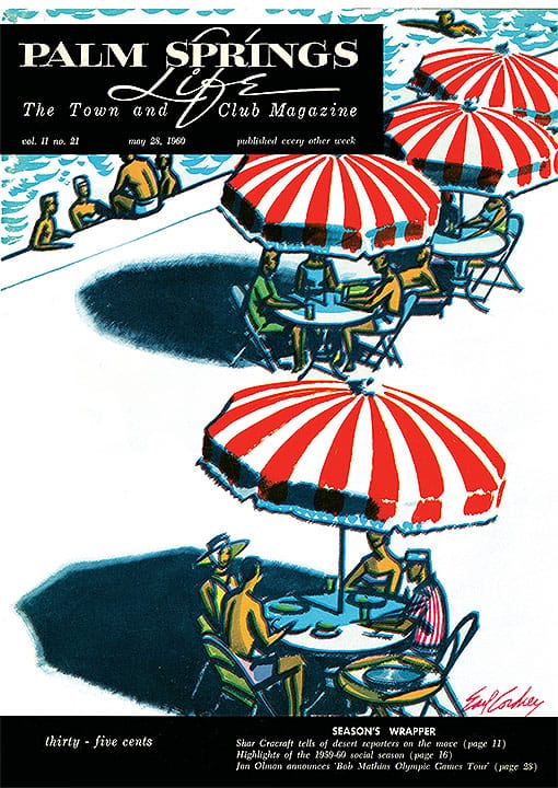 Palm Springs Life magazine - May 28 1960