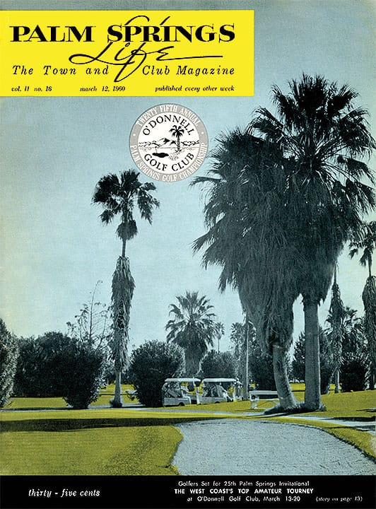 Palm Springs Life magazine - March 12 1960
