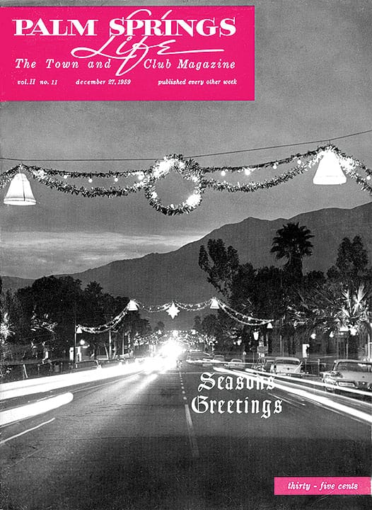 Palm Springs Life magazine - December 27 1959
