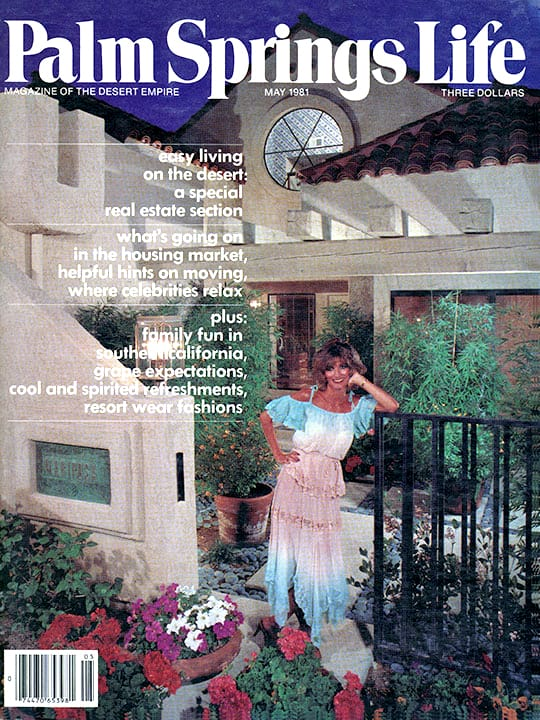 Palm Springs Life magazine - May 1981