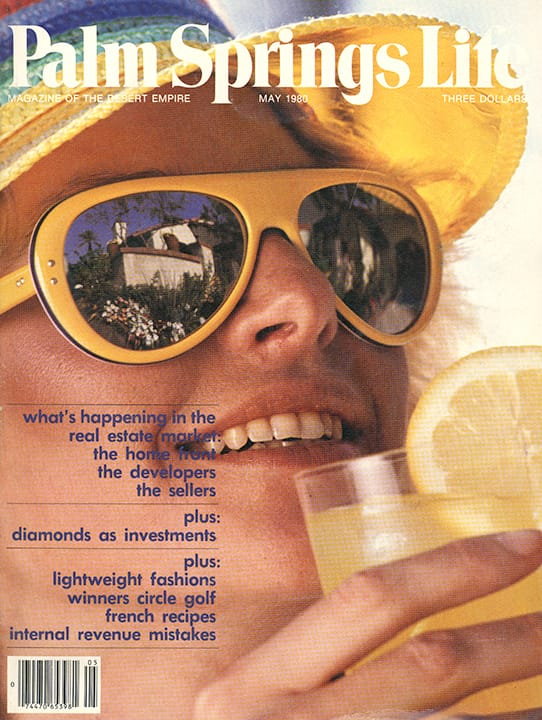 Palm Springs Life magazine - May 1980