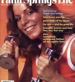 Palm Springs Life magazine - July 1979