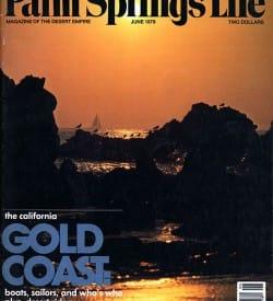 Palm Springs Life magazine - June 1979