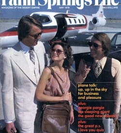 Palm Springs Life magazine - May 1979