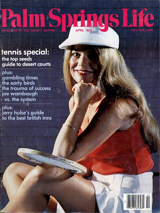 Palm Springs Life magazine - April 1979