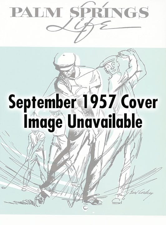 Palm Springs Villager magazine - September 1957