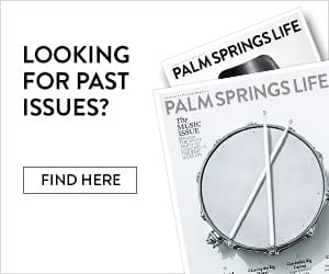 Palm Springs Life Past Issues