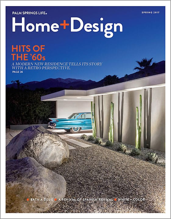 Palm Springs Life Home + Design April 2017