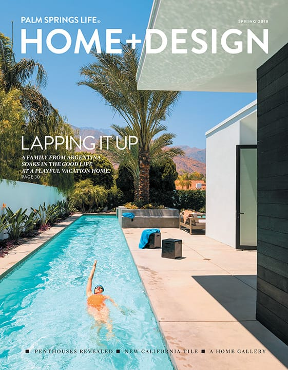 Palm Springs Life Home + Design Spring 2018