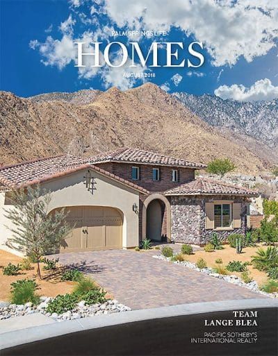 Palm Springs Life HOMES August 2018