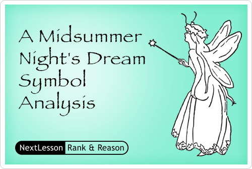 A Midsummer Nights Dream Symbol Analysis Nextlesson