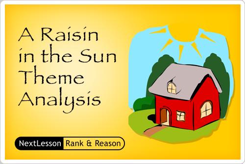 theme essay on a raisin in the sun