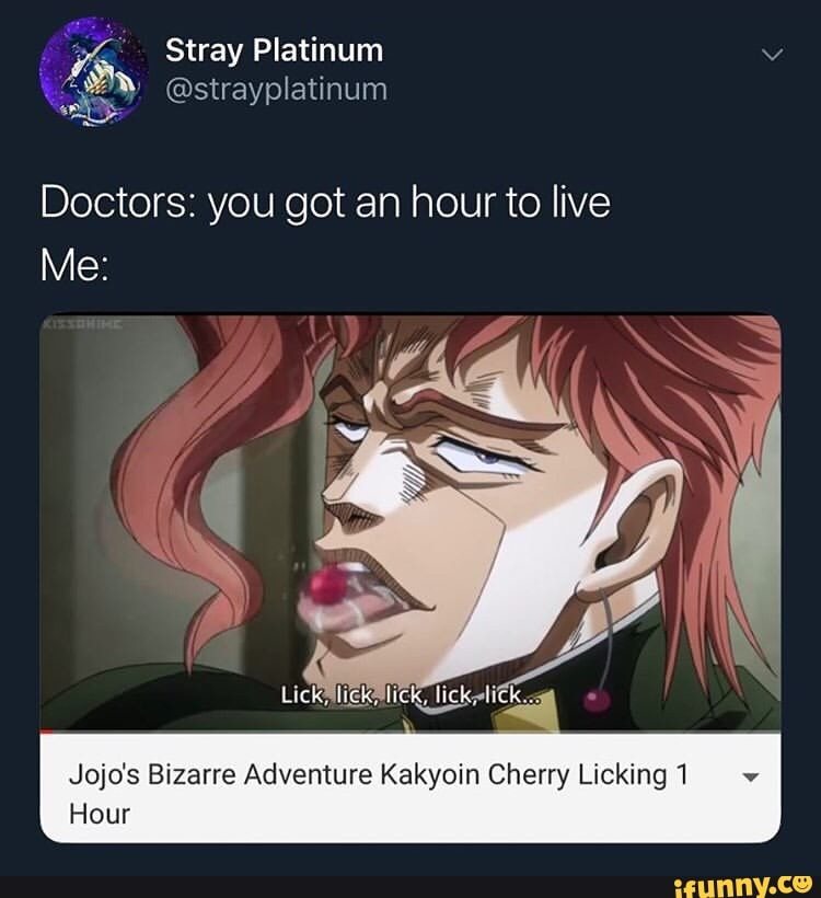 Kakyoin licking a cherry meme