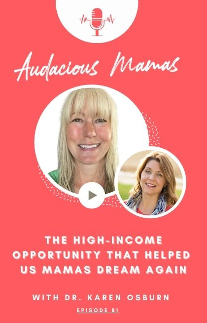 The High Income Flexible Business Opportunity that we're excited about. With guest Dr. Karen Osburn