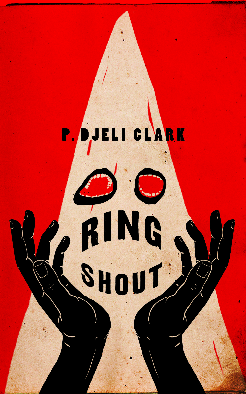 Ring Shout P. Djèlí Clark
