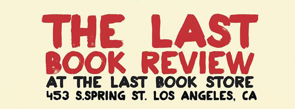los-angeles-events-may-25-29-review-weekly-blog-the-last-book-review