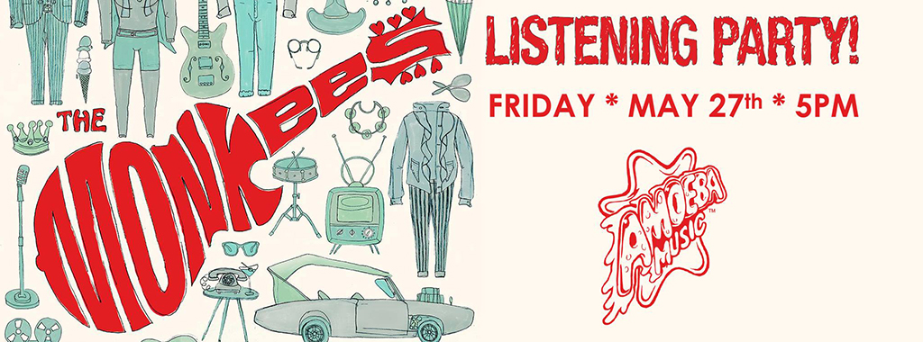 los-angeles-events-may-25-29-review-weekly-blog-the-monkeys-listening-party