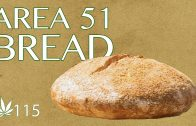 Area 51 Bread Cooking with Marijuana #115 Artisan No Knead Weed Bread