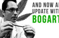 Bogart Is In Rehab!!! Returns in April for More Marijuana Tips and Tricks…