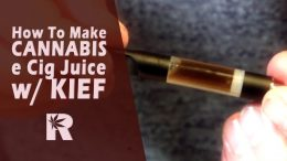 How to make Cannabis e Cig Juice with Kief – Cannabasics #7