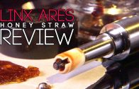 LINX ARES Honey Straw (Electric Nectar Collector Pen): Blazin' Gear Reviews