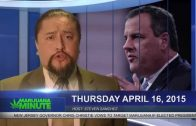 Marijuana Minute April 17, 2015: Gov Christie attacks NJ marijuana Bill while GA Gov Ratifies