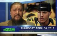 Marijuana Minute April 30 2015: Ohio Fully Legal on MJ? NFL Career up in smoke?