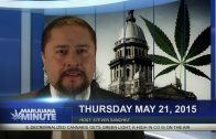 Marijuana Minute: May 21, 2015; IL on way to Decriminalizing Cannabis, K-HIGH in CO on The Air