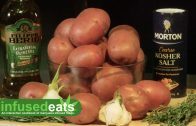 New Infused Eats Video Uploaded: Smashed & Roasted Red Potatoes with Herbs