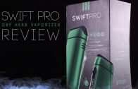 Swift Pro Dry Herb Vaporizer from FlowerMate: Blazin' Gear Review