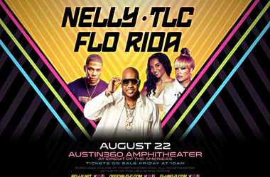 Nelly, TLC and Flo Rida