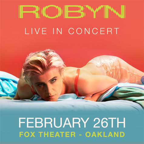 Robyn at The Fox Theater Oakland