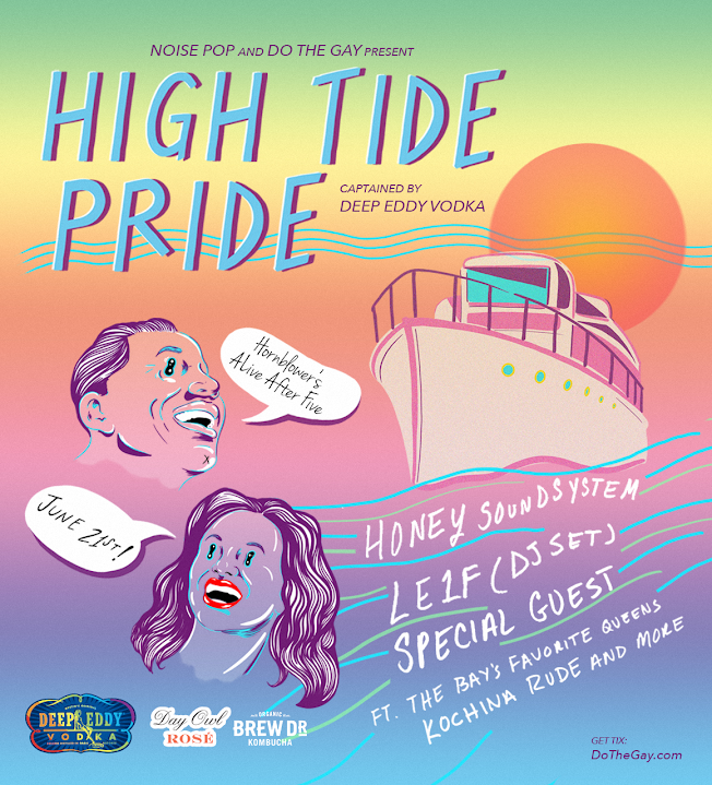 Noise Pop & Do The Gay's Pride High Tide Boat Cruise