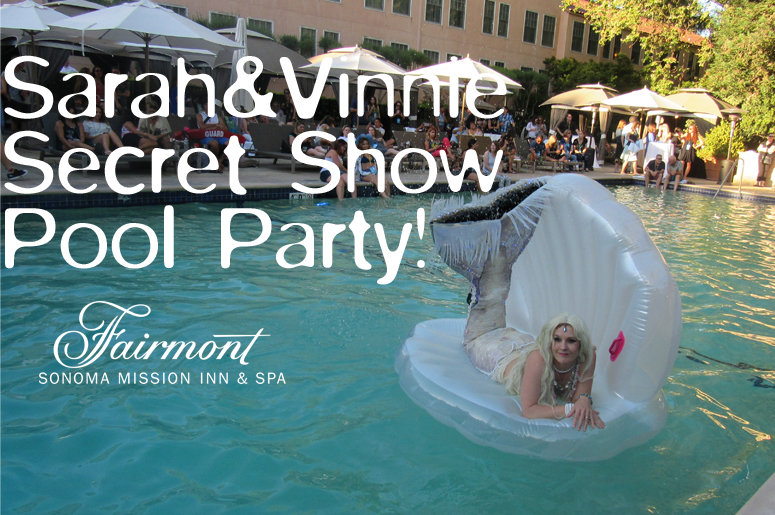 Sarah and Vinnie Secret Show Pool Party