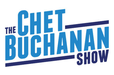 The Chet Buchanan Show