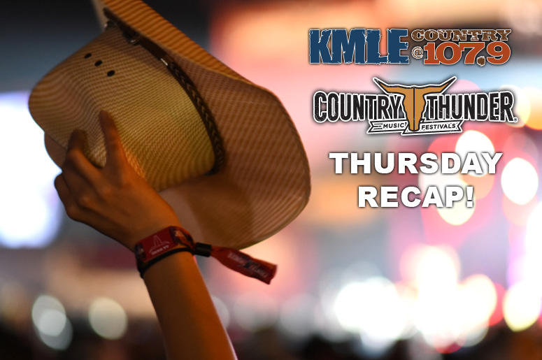 Country Thunder Thursday Recap