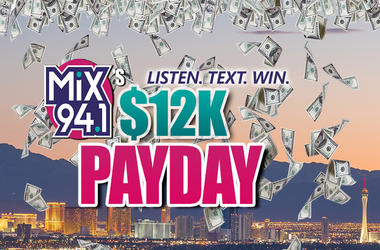 Mix 94.1's 12K Payday