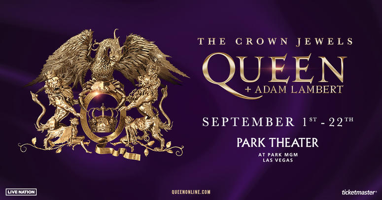 Enter For Your Chance To Win Tickets to Queen & Adam Lambert: Crown Jewels in Las Vegas!