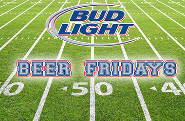 Bud Light Beer Fridays