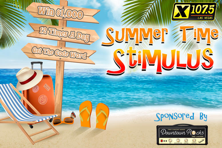 "X107.5's ""Summer Time Stimulus"""