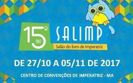 SALÃO DO LIVRO DE IMPERATRIZ – SALIMP – 15ª EDIÇÃO