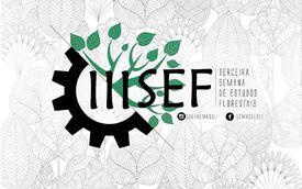 III Semana de Estudos Florestais | Imperatriz | Domingo, 15. Outubro 2017