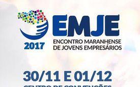 Encontro Maranhense de Jovens Empresários- EMJE 2017