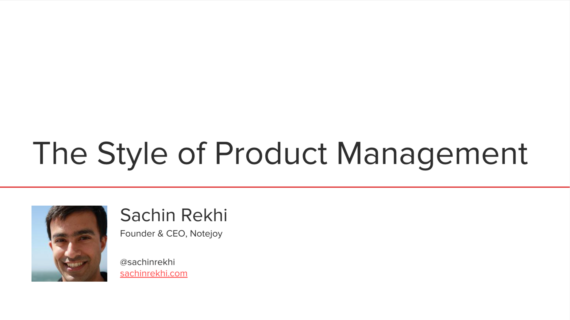 The Style of Product Management