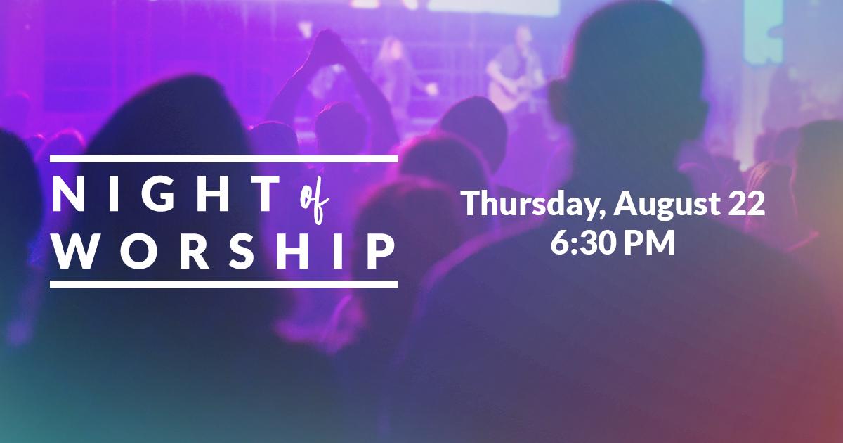 Night of Worship - Saddleback Church
