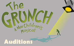 Auditions for The Grunch