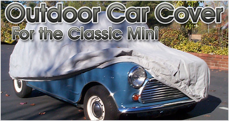 Outdoor car cover for the classic Mini